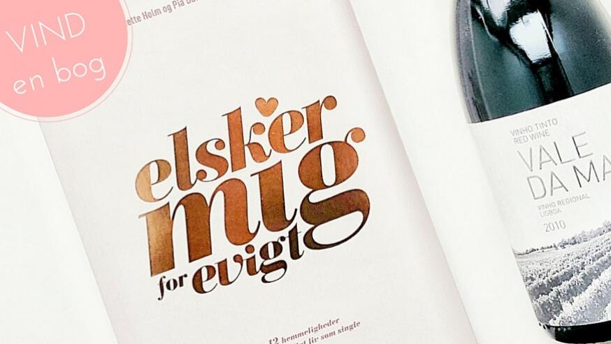 """Vind en bog: """"ELSKER MIG FOR EVIGT"""""""